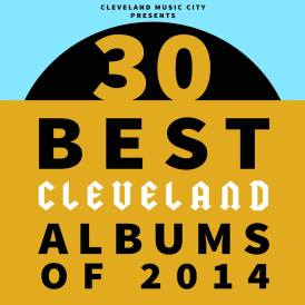 30 Best Cleveland Albums
