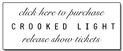 Crooked Light Album Release Show Tickets